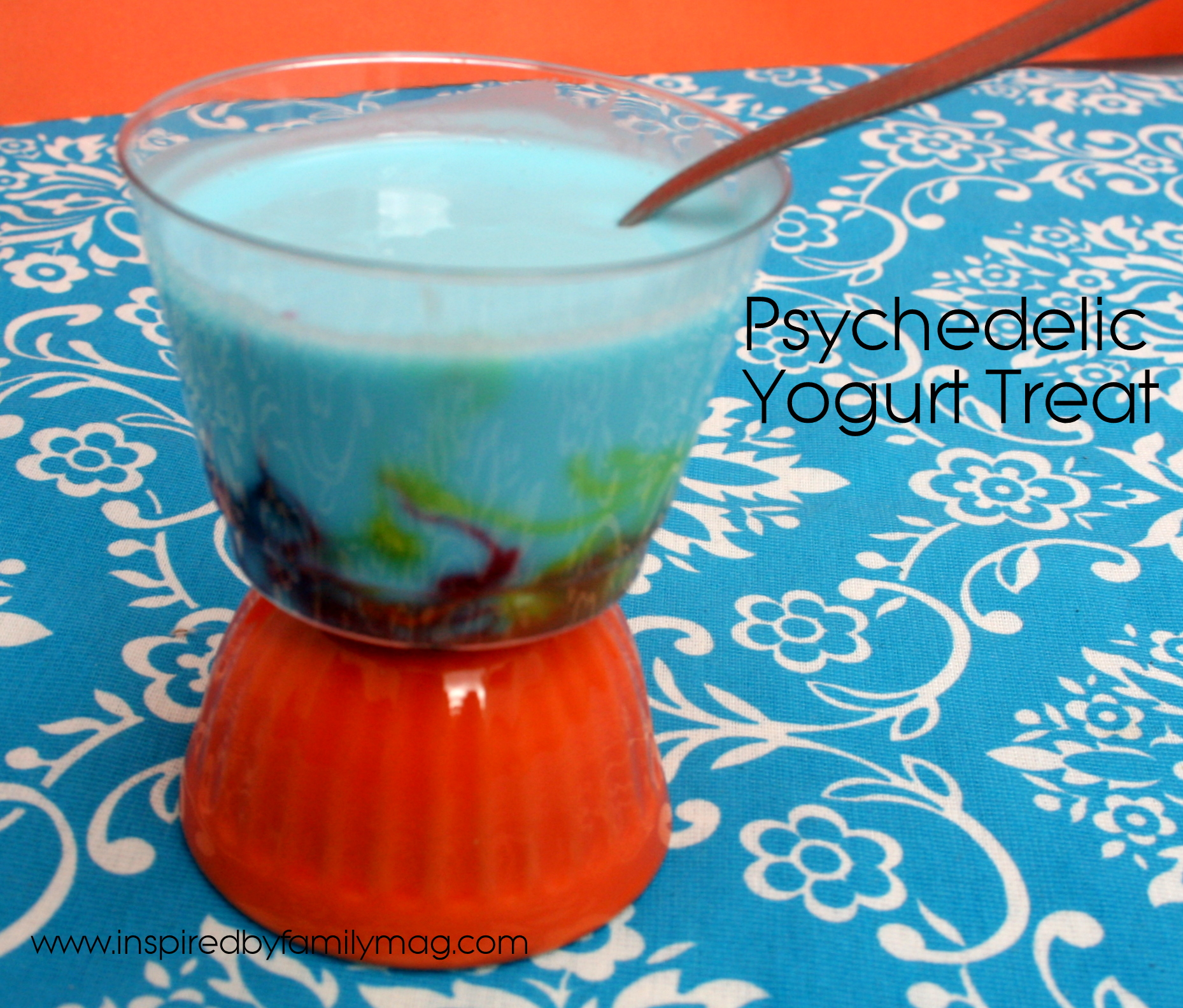 Edible Science Fun: Psychedelic Yogurt - Inspired by Family