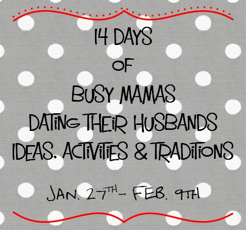 14 days of dating our husbands