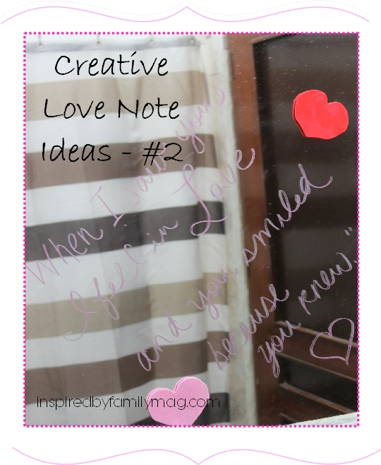 Bathroom Mirror Love Notes creative love note ideas #2: shakespeare, hearts and toothpaste