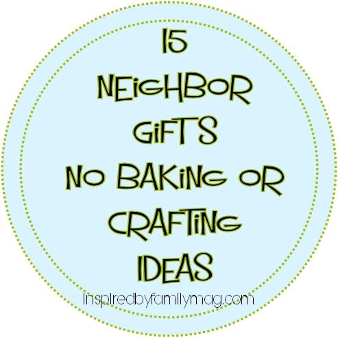 15 neighbor gift ideas
