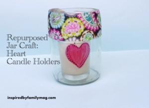 repurposed jar craft- heart candle holder