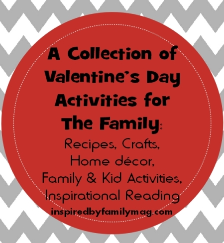 valentines day ideas crafts, recipes, kid activities