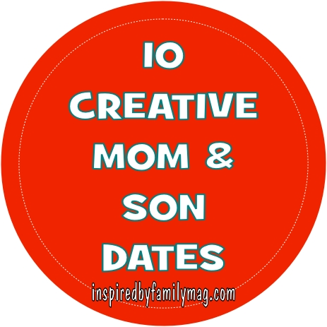 10 mom and son dates