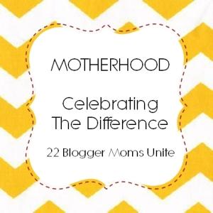 photo of: Motherhood: Celebrating the Difference 22 Blogger Moms Unite